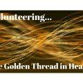 Volunteering: The Golden Thread in Health