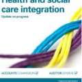 Audit Scotland Review of Health and Social Care Integration